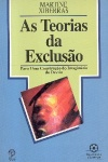 As Teorias da Exclusão