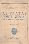 As Pratas Portuguesas na América do Norte