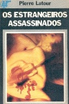 Os estrangeiros assassinados