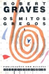 Os Mitos Gregos - 3 Volumes