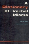 A Dictionary of Verbal Idioms