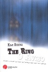The Ring - 3 Volumes