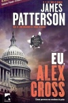 Eu, Alex Cross