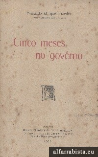 Cinco meses no govêrno