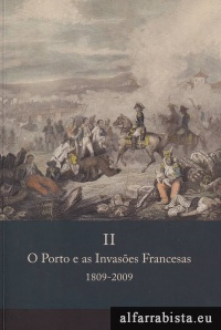 O Porto e as Invasões Francesas