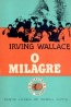O Milagre - Irving Wallace